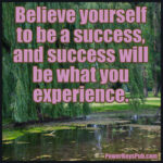 Believe Yourself to be a Success